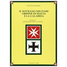 Il sovrano Militare Ordine di Malta e la Calabria