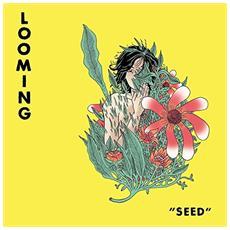 Looming - Seed