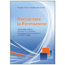 Raccontare la formazione. Analisi delle pratiche dei centri di formazione professionale della associazione Ciofs-fp Puglia