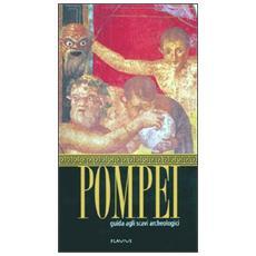 Pompeya guia de las escavaciones arqueologicas