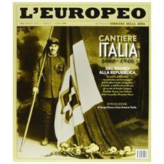 L'europeo (2011) . Vol. 3: Cantiere Italia.