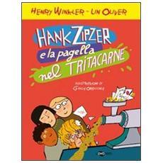 Hank Zipzer e la pagella nel tritacarne. Vol. 2
