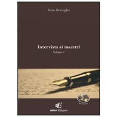 Intervista ai maestri. Vol. 1