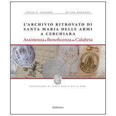 Archivio ritrovato di Santa Maria delle Armi a Cerchiari. Assistenza e beneficenza in Calabria (L')