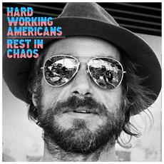 Hard Working America - Rest In Chaos