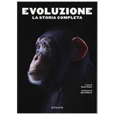 Evoluzione. La storia completa