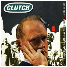 Clutch - Slow Hole To China: Rare & Unreleased