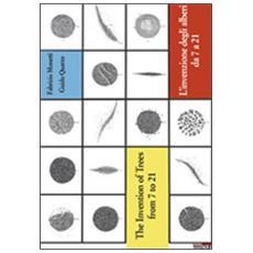 L'invenzione degli alberi da 7 a 21. Ediz. italiana e inglese
