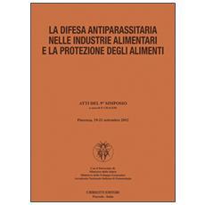 La difesa antiparassitaria nelle industrie alimentari e la protezione degli alimenti
