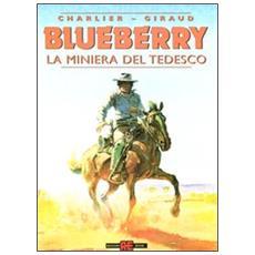 Blueberry #11 - La Miniera Del Tedesco