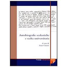 Autobiografie scolastiche e scelta universitaria