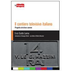 Cantiere televisivo italiano (Il)