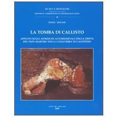 La tomba di Callisto. Appunti sugli affreschi altomedievali della cripta del Papa martire nella catacomba di Calepodio