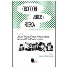 Crocicchi. Autori e ricerca. Vol. 2 Crocicchi. Autori e ricerca