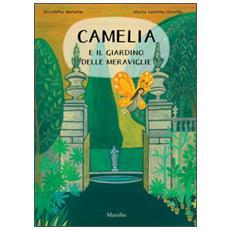 Camelia e il giardino delle meraviglie