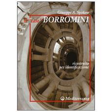 �caso� Borromini ricostruito per identificazione (Il)