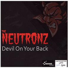 "Neutronz (The) - Devil On Your Back (7"")"
