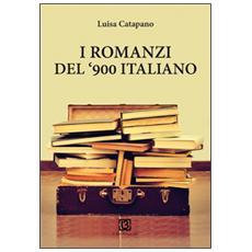 I romanzi del '900