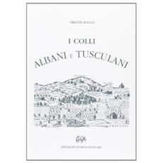 I Colli Albani e Tuscolani