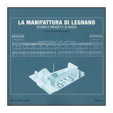 Manifattura di Legnano. Storia e progetti di riuso (La)