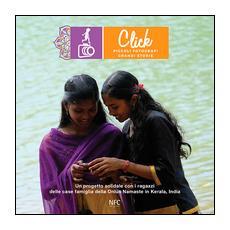 Click. Piccoli fotografi, grandi storie. Ediz. illustrata