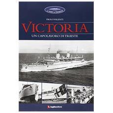 Victoria. Un capolavoro di Trieste