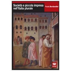 Cultura politica e piccola impresa nell'Italia plurale
