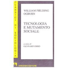 Tecnologia e mutamento sociale