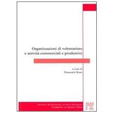 Organizzazioni di volontariato e attività commerciali e produttive