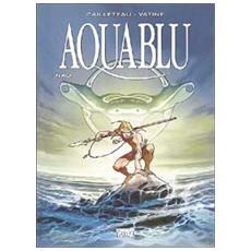 Aquablu. Vol. 1 Aquablu