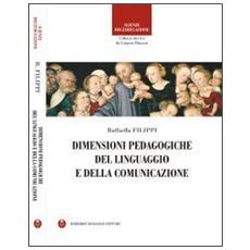 Dimensioni pedagogiche del linguaggio e della comunicazione