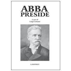 Abba preside. Un soldato educatore