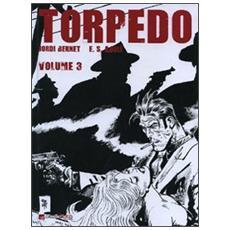 Torpedo. Vol. 3 Torpedo