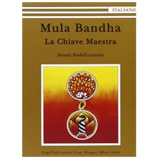 Mula Bandha. La chiave maestra
