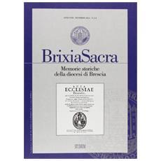 Brixia Sacra (2012) vol. 3-4. Memorie storiche della diocesi di Brescia