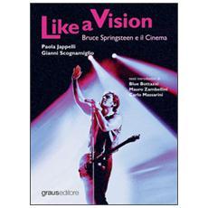 Like a vision. Bruce Springteen e il cinema