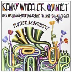 Kenny Wheeler Quintet - Flutter By, Butterfly (Lp+Cd)