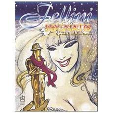Onde (Le) . Vol. 21: Fellini sognato.