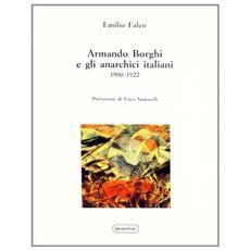 Armando Borghi e gli anarchici italiani (1900-1922)