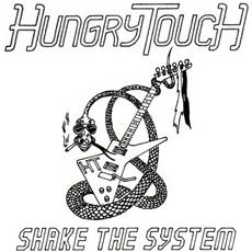 Hungry Touch - Shake The System