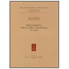Bibliografia della Libia coloniale (1911-2000)