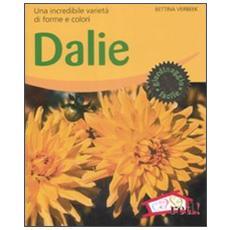 Dalie. Una incredibile varietà di forme e colori