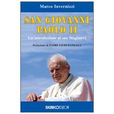 San Giovanni Paolo II. Un'introduzione al suo magistero