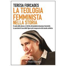 Teologia femminista nella storia (La)