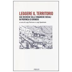 Leggere il territorio. Due ricerche sulle dinamiche sociali in provincia di Brindisi