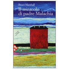 Miracolo di padre Malachia (Il)