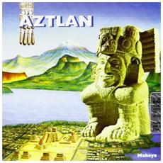 Aztlan - Maheya