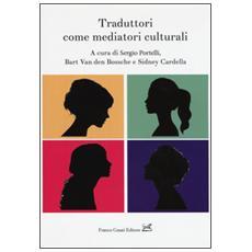 Traduttori come mediatori culturali