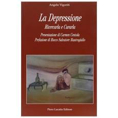 La depressione. Ricercarla e curarla