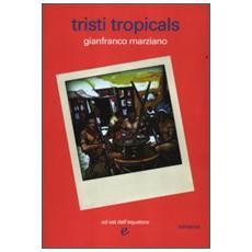 Tristi tropicals
